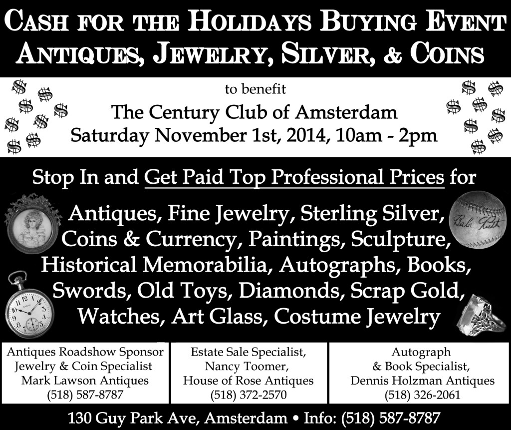 Cash for the Holidays Buying Event - Get Paid Top Professional Prices for Antiques, Fine Jewelry, Sterling Silver, Coins & Currency, Paintings, Sculpture, Historical Memorabilia, Autographs, Books, Swords, Old Toys, Diamonds, Scrap Gold, Watches, Art Glass, and Costume Jewelry!