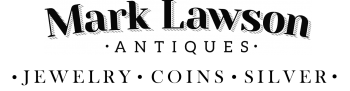 Mark Lawson Antiques - Jewelry, Coins, Silver